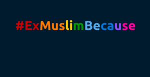 exmuslimbecause